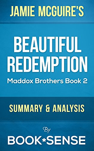 Book*Sense - Beautiful Redemption: by Jamie McGuire A Novel (The Maddox Brothers series Book 2) | Summary & Analysis