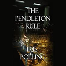 The Pendleton Rule Audiobook by Iris Bolling Narrated by Robert A. Scott