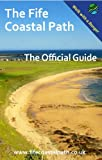 img - for The Fife Coastal Path The Official Guide book / textbook / text book