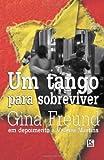 Um tango para sobreviver (Portuguese Edition)