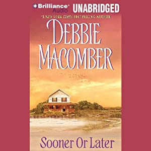 Sooner or Later | [Debbie Macomber]