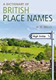 A Dictionary of British Place-Names (019960908X) by Mills, David