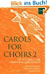 Carols for Choirs: Vocal Score Bk.2 (...