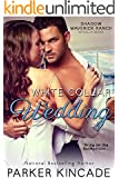 White Collar Wedding (Shadow Maverick Ranch Book 4)
