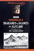 Wainwright's Highlands And Islands Of Scotland / The Cairngorms