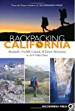 img - for Backpacking California: Mountain, Foothill, Coastal and Desert Adventures in the Golden State book / textbook / text book
