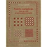 Points complices : Points de croix et autres points compt�spar Monique Lyonnet