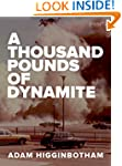 A Thousand Pounds of Dynamite (Kindle...