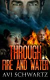 img - for THROUGH FIRE AND WATER book / textbook / text book