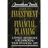 Jonathan Pond's Guide to Investment and Financial Planning: A Timely Reference for Improving Your Financial Lifeby Jonathan Pond