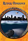 River Odyssey (The Submarine Outlaw Series)
