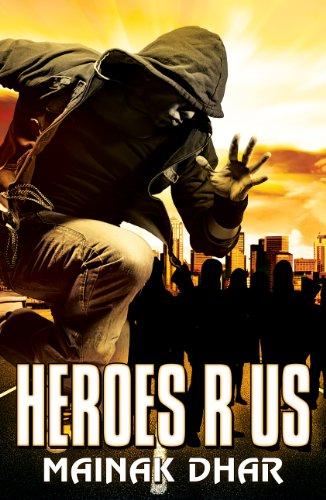 Heroes R Us: A Superhero novel