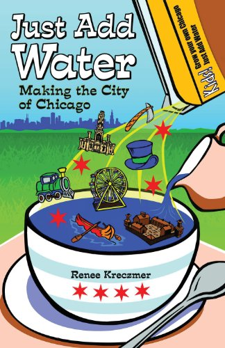 Just Add Water: Making the City of Chicago PDF