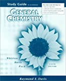 General Chemistry Study Guide 6e (0030212324) by WHITTEN