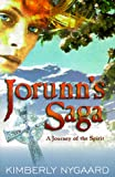 img - for Jorunn's Saga: A Journey of the Spirit book / textbook / text book