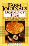 Farm Journals Best-Ever Pies