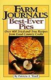 Farm Journals Best-Ever Pies