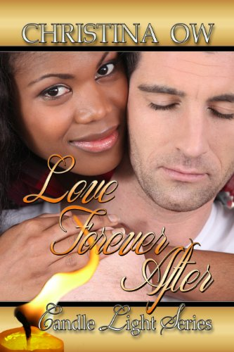 Book: Love Forever After (The Candlelight Series) by Christina OW