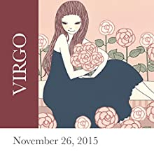 Virgo: November 26, 2015  by Tali Edut, Ophira Edut Narrated by Lesa Wilson