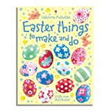 Easter Things to Make and Do (Usborne Activities)by Kate Knighton and...