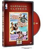 NBA: Guts & Glory