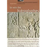 La voix des hiéroglyphes : Promenade au département des antiquités égyptiennes du musée du Louvre