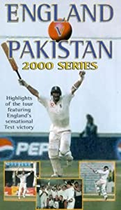 England Vs Pakistan - 2000 Series [VHS]
