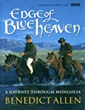 cover of Edge of Blue Heaven: Journey Through Mongolia