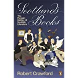 Scotland's Books: The Penguin History of Scottish Literature ~ Robert Crawford