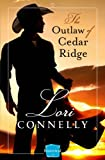 The Outlaw of Cedar Ridge: HarperImpulse Historical Romance (The Men of Fir Mountain, Book 1) (The Men of Fir Mountain Series)