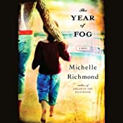 The Year of Fog | [Michelle Richmond]