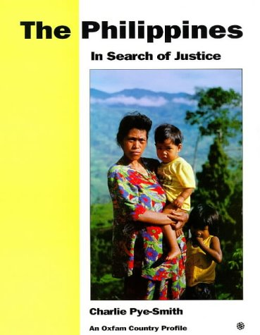 The Philippines: In Search of Justice (Oxfam Country Profiles Series)