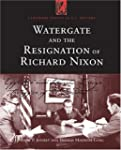 Watergate and the Resignation of Rich...