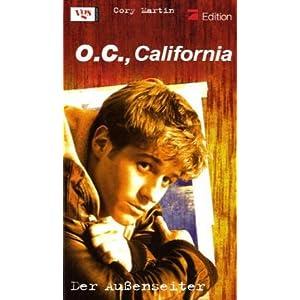 O.C., California, Bd. 1: Der Außenseiter