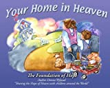 img - for Your Home In Heaven by Donna Wyland (2014-04-01) book / textbook / text book