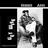 Horace Andy Get Wise
