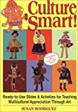 Culture Smart!: Ready-To-Use Slides & Activities for Teaching Multicultural Appreciation Through Art