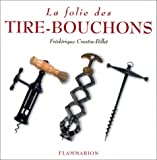 img - for La folie des tire-bouchons book / textbook / text book