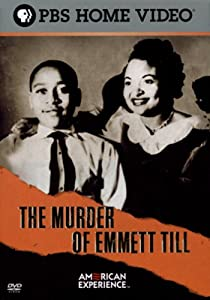 American Experience - The Murder of Emmett Till