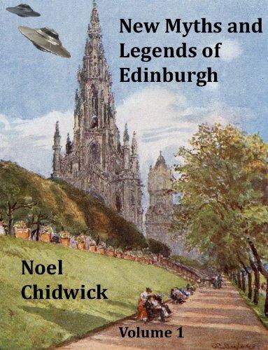 New Myths and Legends of Edinburgh