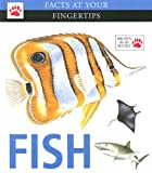 Fish (Facts at Your Fingertips) (1933834013) by Dawes, John