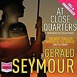 At Close Quarters | Gerald Seymour