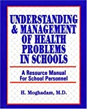 img - for Understanding and Management of Health Problems in School: A Resource Manual for School Personnel book / textbook / text book