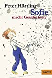 Sofie macht Geschichten (3407780281) by Peter Härtling