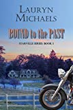 Bound to the Past (Starville Series Book 1)