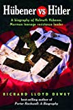 img - for Hubener vs. Hitler: A Biography of Helmuth Hubener book / textbook / text book