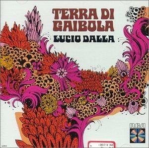 Lucio Dalla - Terra di gaibola - Zortam Music