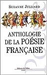 Anthologie de la po�sie fran�aise par Julliard