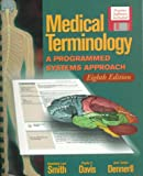 Medical Terminology: A Programmed Systems Approach Text/Tape Package, Eighth Edition (0766801179) by Smith, Gene