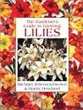 Lilies (Gardener's Guide)